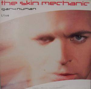 Gary Numan: Skin Mechanic, The - Cover