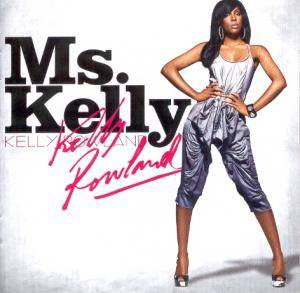 Cover - Kelly Rowland: Ms. Kelly