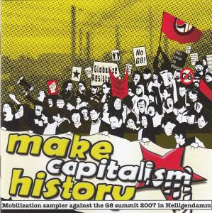 Cover - David Rovics: Make Capitalism History - Mobilization Sampler Against The G8 Summit 2007 In Heiligendamm