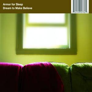 Cover - Armor For Sleep: Dream To Make Believe