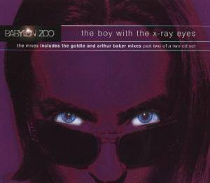 Babylon Zoo: Boy With The X-Ray Eyes, The - Cover