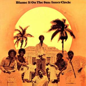 Cover - Inner Circle: Blame It On The Sun