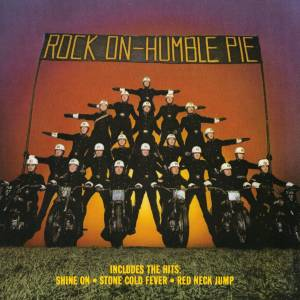 Cover - Humble Pie: Rock On