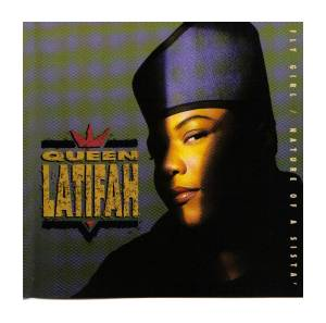 Cover - Queen Latifah: Fly Girl / Nature Of A Sista'