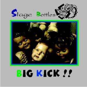 Stage Bottles: Big Kick!! - Cover
