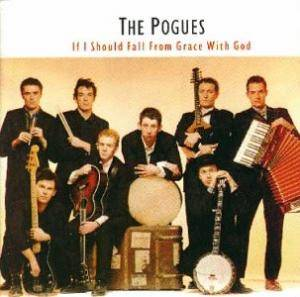 The Pogues: If I Should Fall From Grace With God (CD) - Bild 1