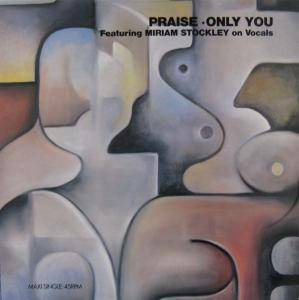 Praise: Only You - Cover