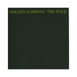 Golden Earring: Hole, The - Cover