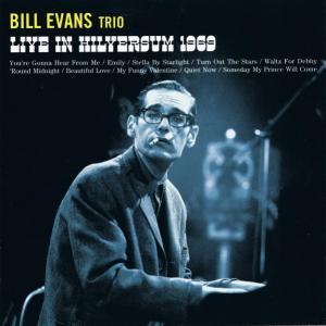 Bill Evans Trio, The: Live In Hilversum 1969 - Cover
