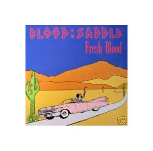 Cover - Blood On The Saddle: Fresh Blood