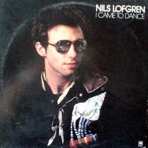 Nils Lofgren: I Came To Dance - Cover