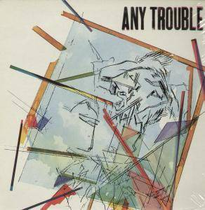 Cover - Any Trouble: Any Trouble