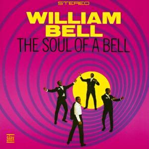 Cover - William Bell: Soul Of A Bell, The