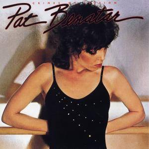 Cover - Pat Benatar: Crimes Of Passion