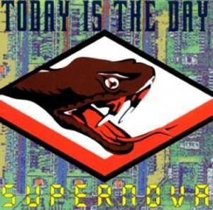 Cover - Today Is The Day: Supernova