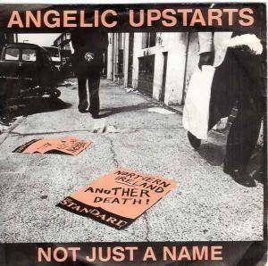 Angelic Upstarts: Not Just A Name - Cover
