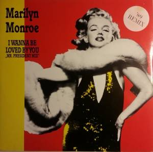 Marilyn Monroe: I Wanna Be Loved By You - Cover