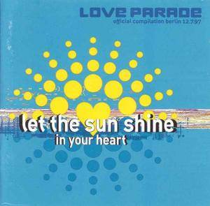 Cover - Rene & Peran: Love Parade Compilation 1997 Let The Sunshine In Your Heart