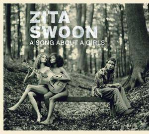 Cover - Zita Swoon: Song About A Girls, A