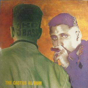 3rd Bass: Cactus Album, The - Cover