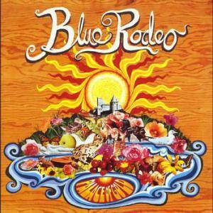 Cover - Blue Rodeo: Palace Of Gold