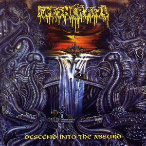Fleshcrawl: Descend Into The Absurd - Cover