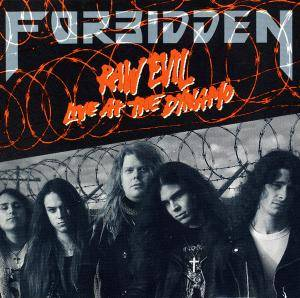 Forbidden: Raw Evil ... Live At The Dynamo - Cover