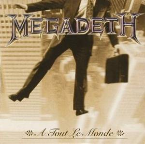 Megadeth: A Tout Le Monde (Single-CD) - Bild 1