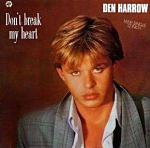 Den Harrow: Don't Break My Heart - Cover