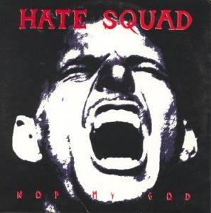 Cover - Hate Squad: Not My God