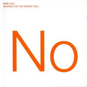 New Order: Waiting For The Sirens' Call - Cover