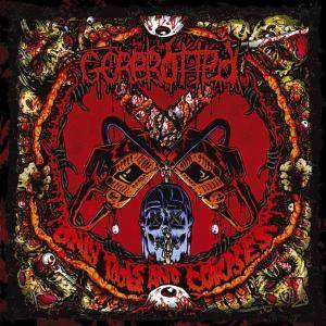 Cover - Gorerotted: Only Tools And Corpses