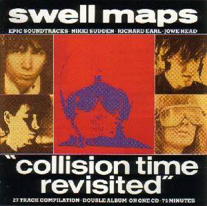 Cover - Swell Maps: Collision Time Revisited