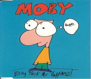 Moby: Bring Back My Happiness! - Cover