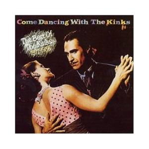 The Kinks: Come Dancing With The Kinks - Cover