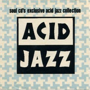 Soul CD 8 in conjunction with Acid Jazz: soul cd's exclusive acid jazz collection - Cover