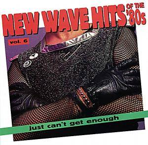 Cover - Josie Cotton: New Wave Hits Of The 80's - Just Can't Get Enough - Vol. 06
