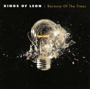 Kings Of Leon: Because Of The Times (CD) - Bild 1