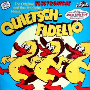 Cover - Electronica's: Quietsch-Fidelio
