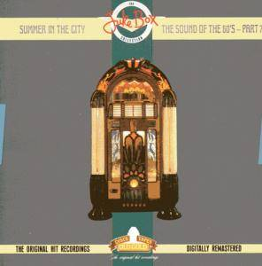 Jukebox Collection - Summer In The City - The Sound Of The 60's-Part 7, The - Cover