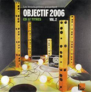 Inrockuptibles - 532- Objectif 2006 - Vol. 2 - Cover