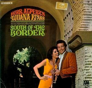 Herb Alpert & The Tijuana Brass: South Of The Border - Cover