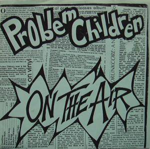 Problem Children: On The Air - Cover