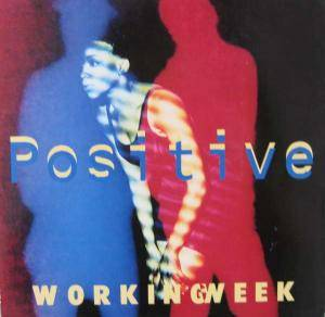Working Week: Positive - Cover