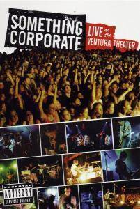 Cover - Something Corporate: Live At The Ventura Theater
