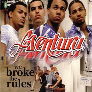 Cover - Aventura: We Broke The Rules