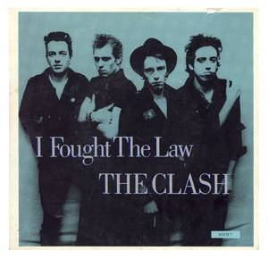 The Clash: I Fought The Law - Cover