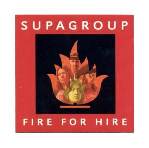 Cover - Supagroup: Fire For Hire