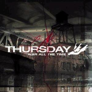 Thursday: War All The Time - Cover