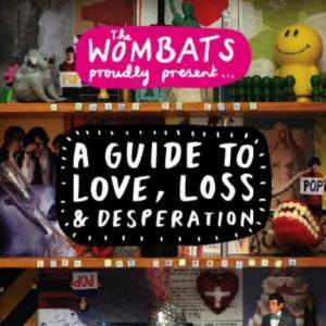 The Wombats: A Guide To Love, Loss & Desperation (CD) - Bild 1